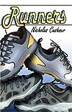 Runners, Nicholas Cushner, 1413739350