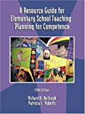 A Resource Guide for Elementary School Teaching, Richard D. Kellough and Patricia Roberts, 0130278440