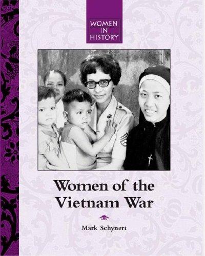 Women of the Vietnam War (Women in History) PDF
