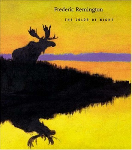 Frederic Remington: The Color of Night