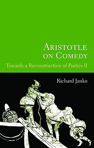 Aristotle on Comedy: Towards a Reconstruction of Poetics - Com Janko