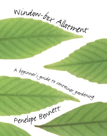 The Window-Box Allotment: A Beginner's Guide to Container Gardening