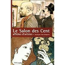 SALON DES CENT (LE) : 1894-1900 AFFICHES D'ARTISTES