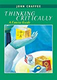 Thinking Critically: A Concise Guide
