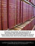 Federal Enterprise Architecture, , 1240956274