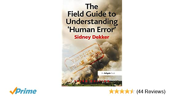 The Field Guide To Understanding Human Error Pdf