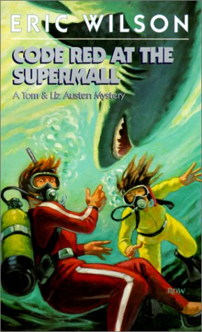 Code Red at the Supermall (Tom and Liz Austen Mysteries ()