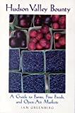 Hudson Valley Bounty, Jan Greenberg, 0936399759