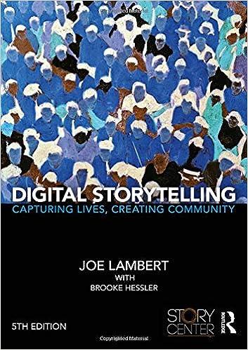 Capturing Lives Creating Community Digital Storytelling