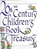 img - for The 20th Century Children's Book Treasury Display Copy by Schulman, Janet (1998) Hardcover book / textbook / text book