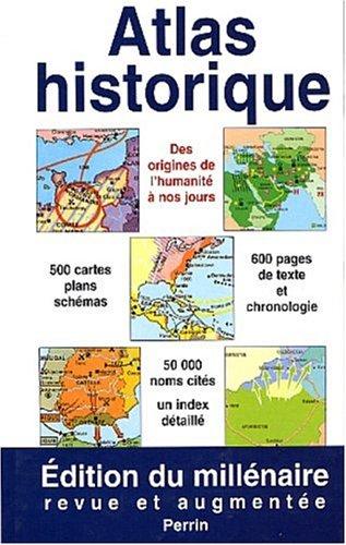 Edition 2000 - Atlas historique Relié – 5 octobre 2000 Collectif Perrin 2262016682 Atlas historiques