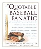 The Quotable Baseball Fanatic, , 1585740128