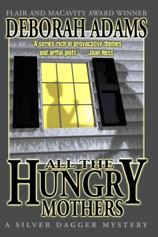book cover of All the Hungry Mothers
