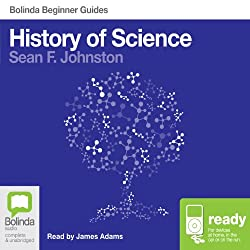 History of Science: Bolinda Beginner Guides