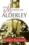 Mistress of Alderley, The