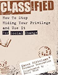 """The fight for economic justice can draw stark battle lines, with the fight portrayed simplistically as Us versus Them, with the rich in the role of """"Them."""" So where does that leave young people with wealth who believe in social change?..."""
