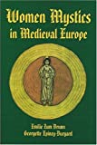 Women Mystics in Medieval Europe, Brunn, Emilie Z. and Epiney-Burgard, Georgette, 1557781966