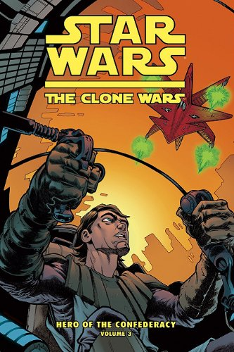 Star Wars: The Clone Wars: Hero of the Confederacy 3: Destiny of Heroes PDF
