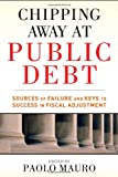 Chipping Away at Public Debt, Paolo Mauro, 1118043383