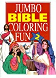 Jumbo Bible Coloring Fun, Barbour Books Staff, 1577480368