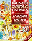img - for Dates and Meanings of Religious and Other Festivals book / textbook / text book