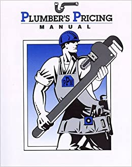 Plumbers Pricing Manual: Mert Kennedy: 9780915955145: Amazon