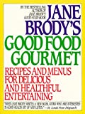 Jane Brody's Good Food Gourmet, Jane Brody, 0553352954