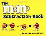The M&M's® Brand Subtraction Book, Barbara Barbieri McGrath, 1570913587