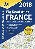 AA Big Road Atlas France 2018 (AA Road Atlas) (Aa Road Atlas France)