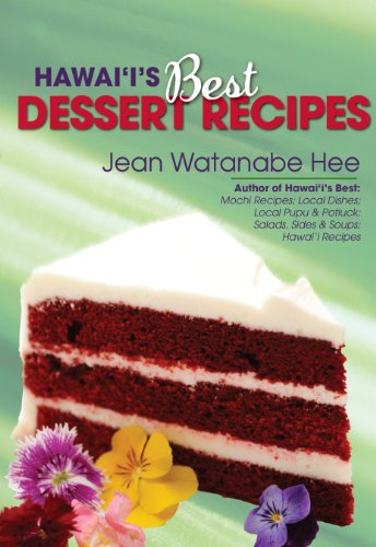 Hawaii's Best Local Desserts by Jean Hee