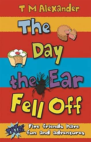 book cover of The Day the Ear Fell Off