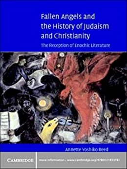Fallen Angels and the History of Judaism and Christianity ...