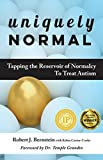 img - for Uniquely Normal: Tapping The Reservoir of Normalcy To Treat Autism book / textbook / text book