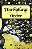 The Natural Order by  R.J. Vickers in stock, buy online here