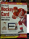 Beckett Hockey Card Price Guide and Alphabetical Checklist 2004 Edition, James Beckett, 1930692307