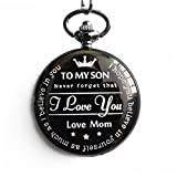 "New Version Pocket Watch ""To My Son - Love Mom "" From Mother to Son Gifts From Mother"