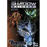Shadowraiders: V5 Brave New Worlds