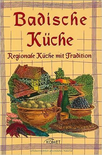 Badische Küche: Unknown.: 9783898366694: Amazon.com: Books