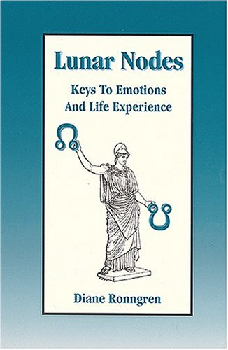 Title: Lunar Nodes Keys To Emotions and Life Experience