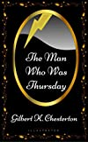 Download The Man Who Was Thursday: By Gilbert K. Chesterton - Illustrated in PDF ePUB Free Online