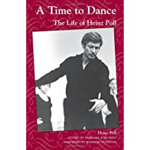 Time to Dance: The Life of Heinz Poll (Ohio History and Culture (Paperback))
