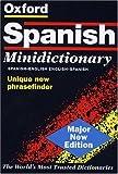 The Oxford Spanish Minidictionary, , 0198602316