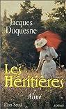 Les Héritières, tome 1: Aline par Duquesne