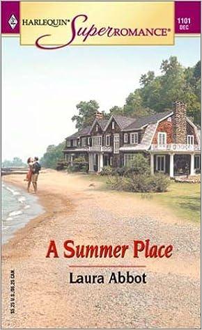 Laden Sie E-Books zum kostenlosen PDF-Format herunter A Summer Place (Harlequin Superromance No. 1101) PDB 0373711018