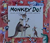 Monkey Do!, Allan Ahlberg, 0763604666