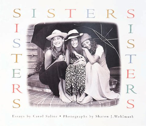 Sisters by Sharon J. Wohlmuth