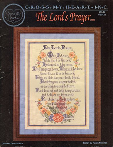 - The Lord's Prayer: Counted Cross Stitch (Cross My Heart, No. CSL-53)