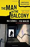 The Man on the Balcony: A Martin Beck Police Mystery (3) (Martin Beck Police Mystery Series)