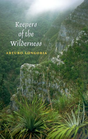 Keepers of the Wilderness (Environmental History Series)