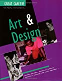 Great Careers for People Interested in Art and Design, Gillian Bartlett, 0749420790